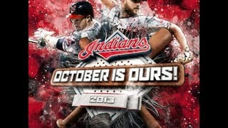 Cleveland Indians- October is Ours 2013 Playoffs
