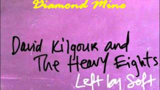 David Kilgour & The Heavy Eights - Diamond Mine