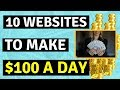 10 Websites To Make $100 A Day Online In 2019 - FREE, EASY 🔥🔥🔥