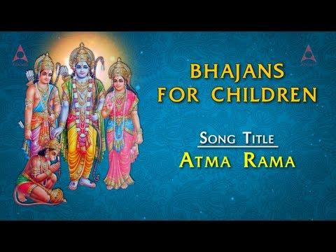 Bhajans For Children - Atma Rama Full Song With Lyrics