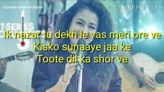 Maahi Ve Karaoke with Lyrics | Neha Kakkar | Wajah Tum Ho