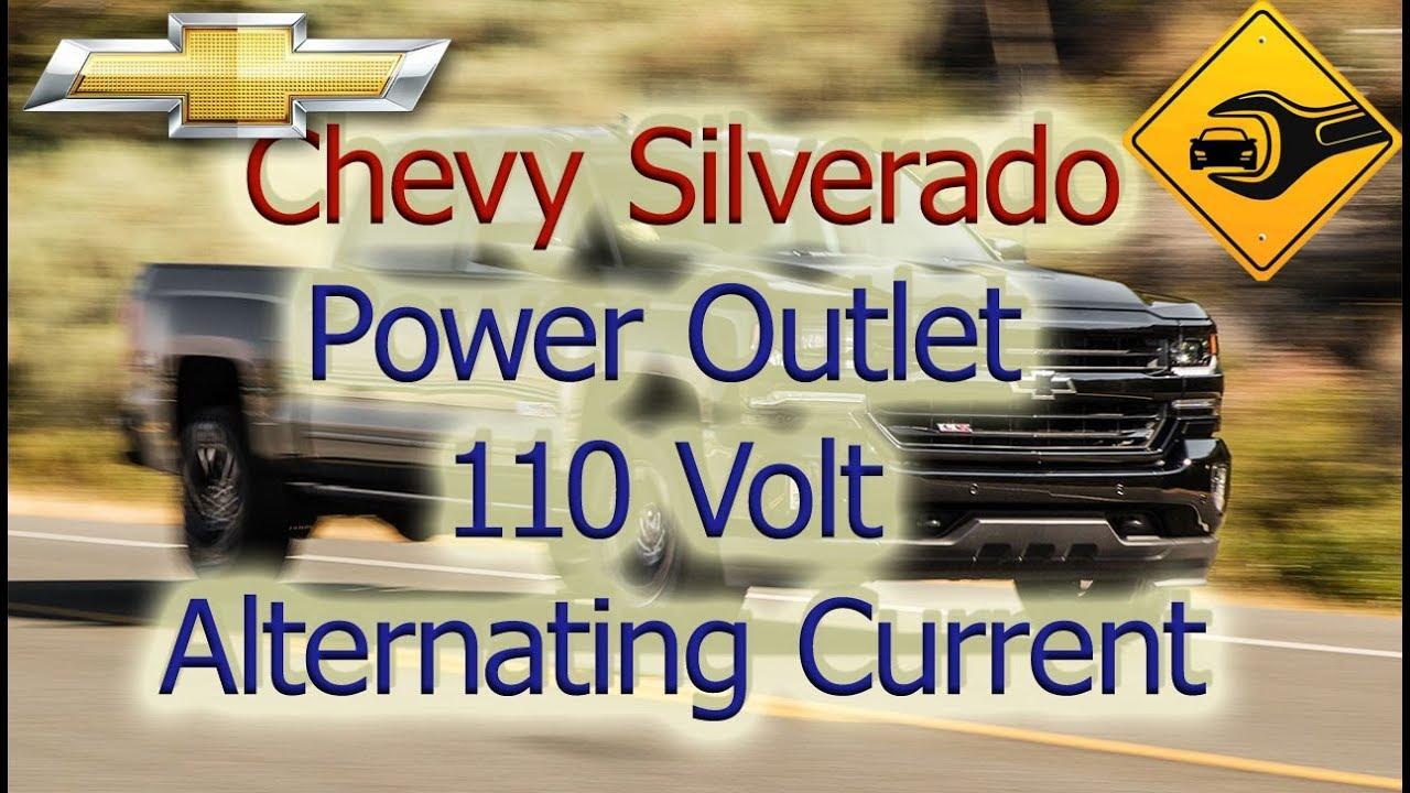 Chevrolet Silverado | Power Outlet 110 Volt Alternating Current