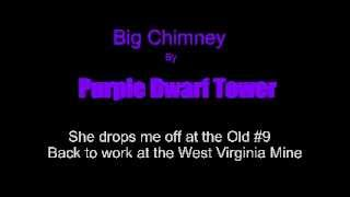 Purple Dwarf Tower: Big Chimney (original rockabilly song about unfaithful wives and hard work)