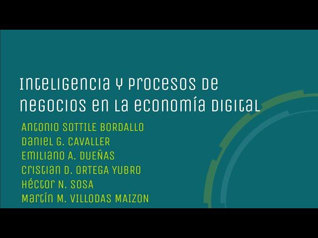 Inteligencia y procesos de negocios en la economía digital