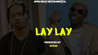 🔥🔥LAY LAY Afro Beat Instrumental ZLATAN X NAIRA Type Beat