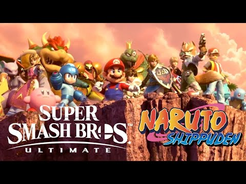 Super Smash Bros. Ultimate Anime Opening - Silhouette (Naruto Shippuden)