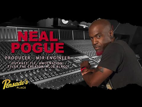 Producer / Mix Engineer, Neal Pogue (Outkast, TLC, Earth Wind & Fire) – Pensado's Place #409