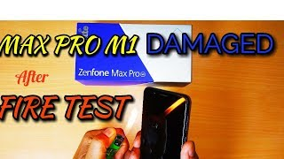 Asus Zenfone Max Pro M1|  Damaged in Fire Test ?