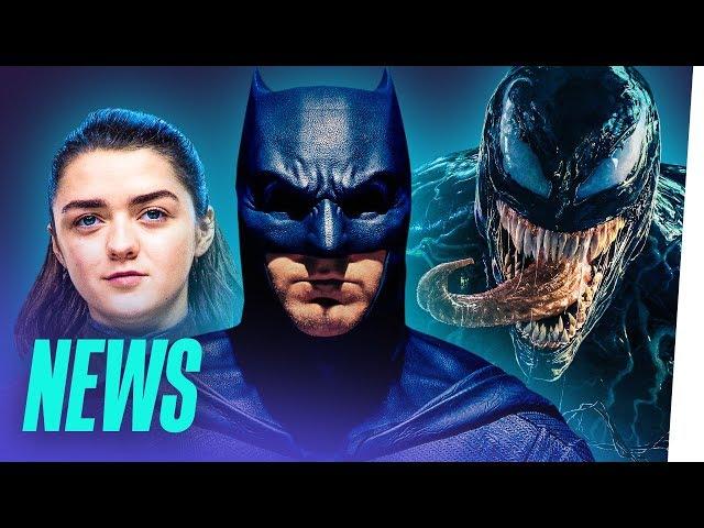 Brandneue BATMAN-Filme / VENOM 2 kommt / START von GAME OF THRONES Staffel 8