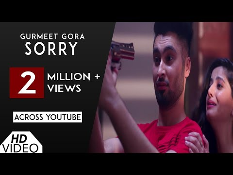 Sorry | Gurmeet Gora | Nation Brothers | JT Singh | Video Song | New Punjabi Song 2017