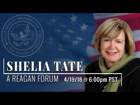 A Reagan Forum with Shelia Tate — 4/19/2018 @ 6:00 p.m. PST
