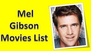 Mel Gibson Movies List