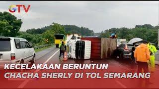 Kecelakaan Beruntun di Tol, Chacha Sherly Eks Trio Macan Dievakuasi ke RSUD Ungaran - BIM 04/11