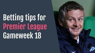 Premier League predictions for Gameweek 18   2018/19
