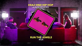 Run The Jewels - RTJ4 Album Review