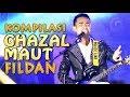 KOMPILASI GHAZAL MAUT FILDAN -- Dari Audisi Makassar sampai Gerimis Melanda Hati