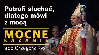 Potrafi słuchać, dlatego mówi z mocą  - abp Grzegorz Ryś (kazanie Niedziela Palmowa) [14.04.2019]