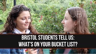 What's On Your Bucket List? | Bristol University