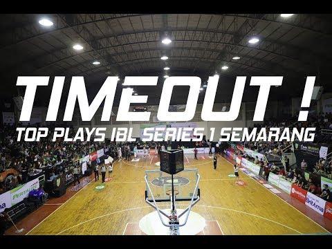 Time Out: IBL Series 1 Semarang TOP PLAYS!