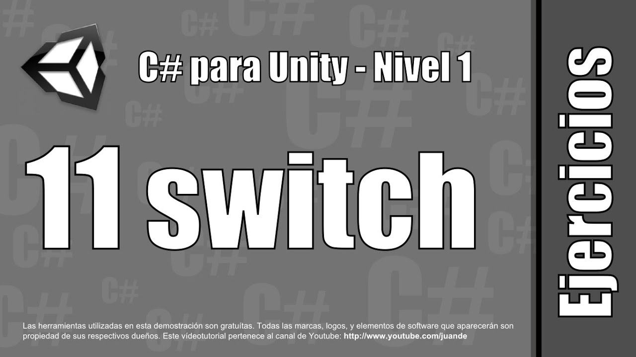 """11 - """"switch"""" - Ejercicios del curso en español de C# para Unity - Nivel 1"""