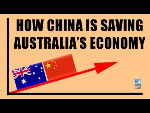 How China is Saving Australia's Economy! Hint: It's Probably What You're Thinking.