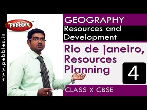 Rio de janeiro | Resources and Development| Geography | CBSE Class 10 Social Sciences