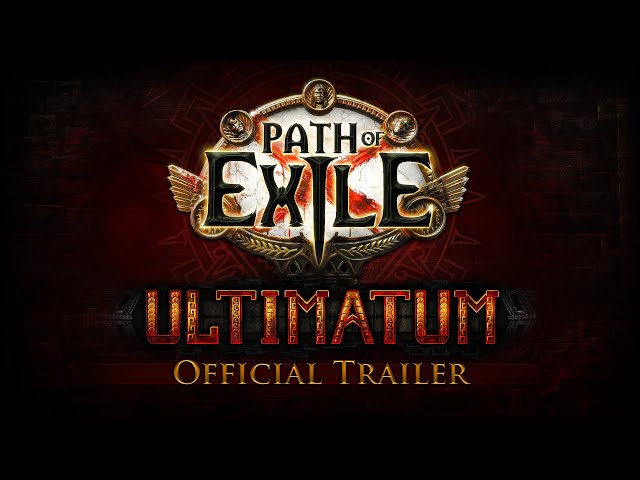 Path of Exile: Ultimatum Official Trailer