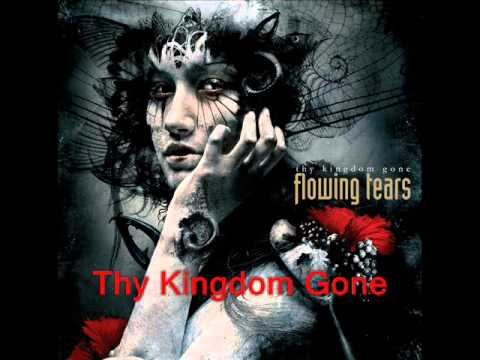 Flowing Tears - Thy Kingdom Gone (Full Album)