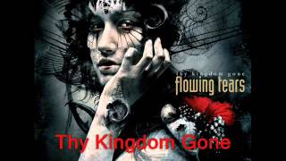 Flowing Tears - Thy Kingdom Gone (Full Album)