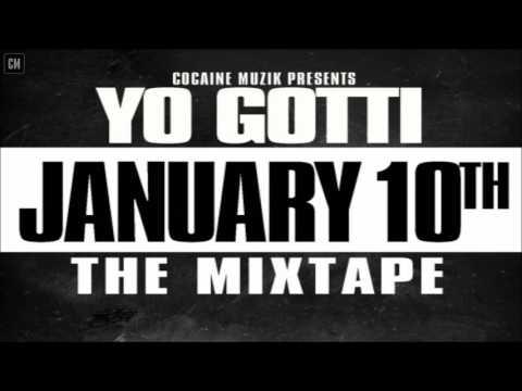 Yo Gotti - January 10th (The Mixtape) [FULL MIXTAPE + DOWNLOAD LINK] [2011]