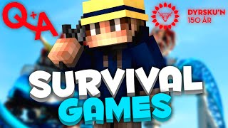 DYRSKUN + QNA! ● Survival Games