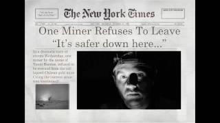 Start to Finish Films - Episode 7 - Chilean Miner: The End of the Affair
