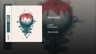 Eminem, Logic - Homicide (Audio)