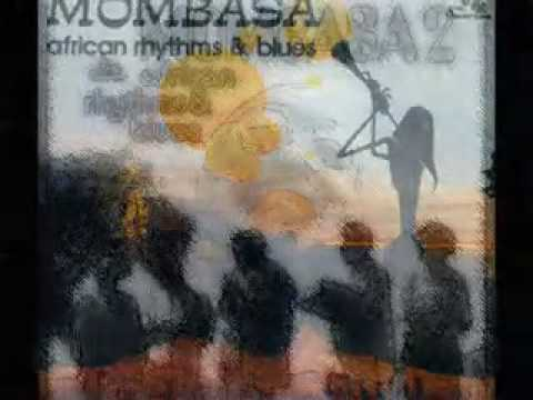 Mombasa - African Rhythms and Blues