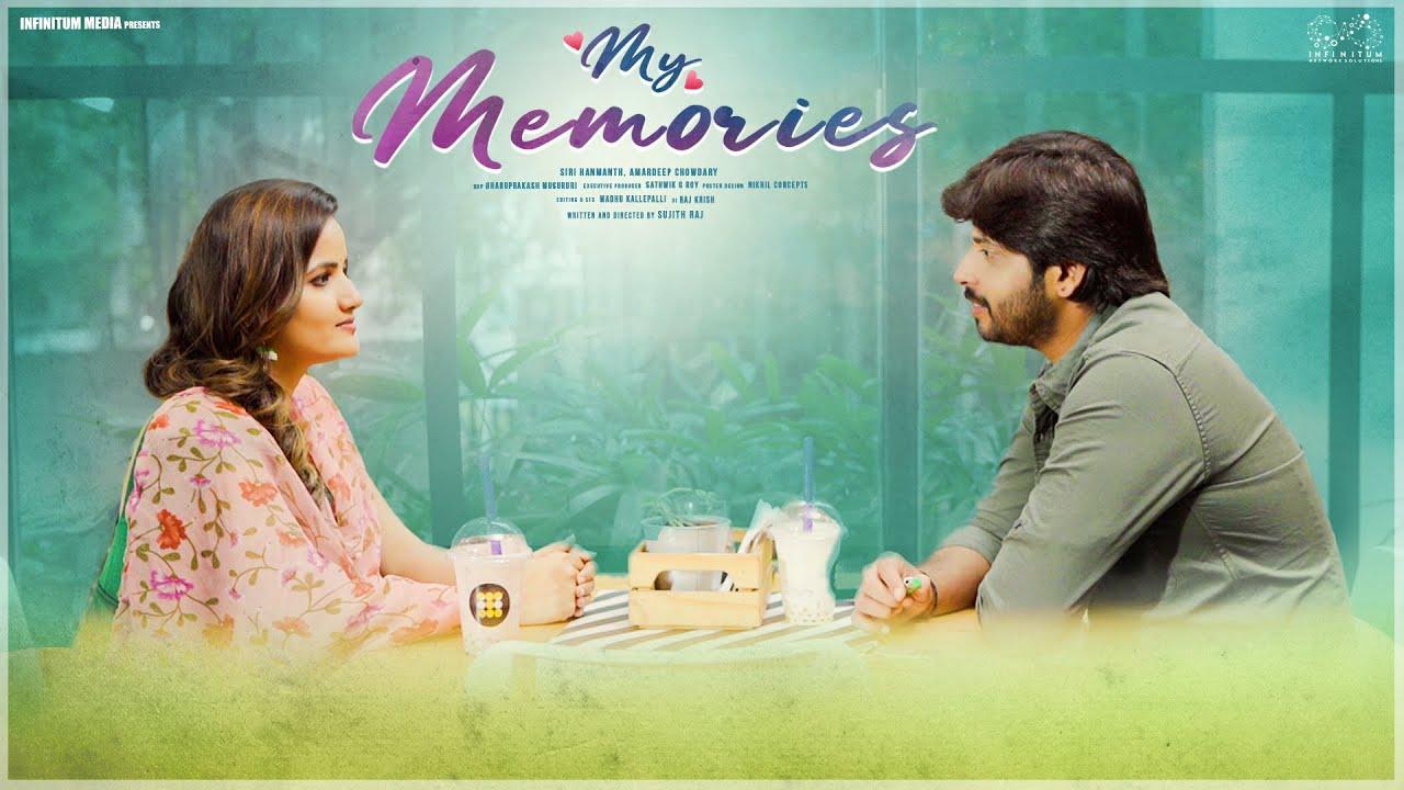 My Memories || Siri Hanmanth || Amardeep Chowdary || Hey Siri || Infinitum Media