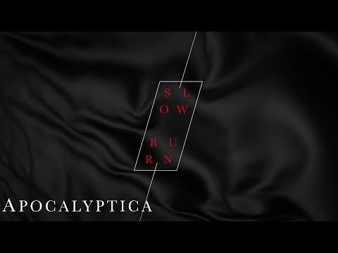 Apocalyptica - Slow Burn (Audio)