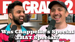 Was Chappelle's Special THAT Special? | Flagrant 2 with Andrew Schulz and Akaash Singh