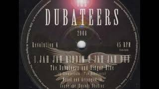 The Dubateers & Singer Blue - Jah Jah Dub