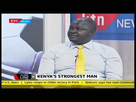 Scoreline: Kenyan\'s strongest woman, Fona Akinyi Ojuok
