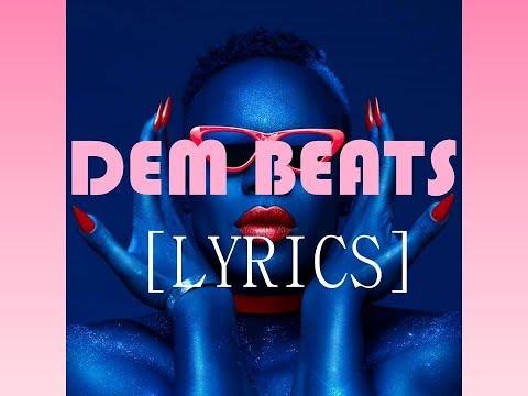 [LYRICS] Dem Beats - TODRICK HALL