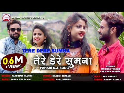 Latest Himachali song | Tere Dere Sumna | Kaku Ram Thakur | New Pahari Song | Kashvi Music