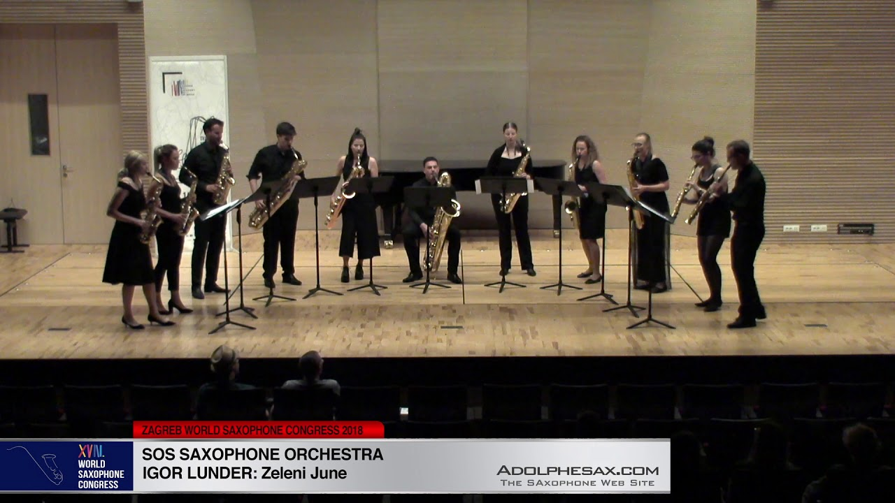 Zeleni June by Igor Lunder - SOS Saxophone Orchestra -XVIII World Sax Congress 2018