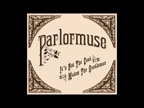 Parlormuse   In The Gloaming - Steampunk Victorian Music