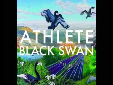 Athlete - Black Swan - The Unknown