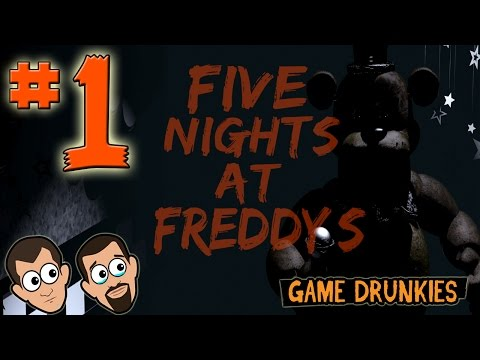 Five Nights At Freddy's: Freddy's coming for you - Ep 1 - Game Drunkies