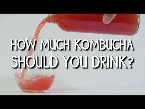 How Much Kombucha Should I Drink?