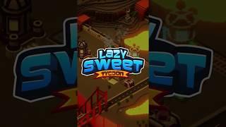 Lazy Sweet Tycoon - Premium