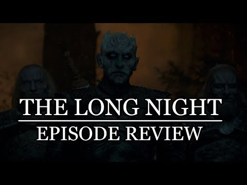 Game of Thrones | Season 8 Episode 3 'The Long Night' Review