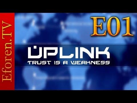 Uplink | Episode 1 | Hack the planet!