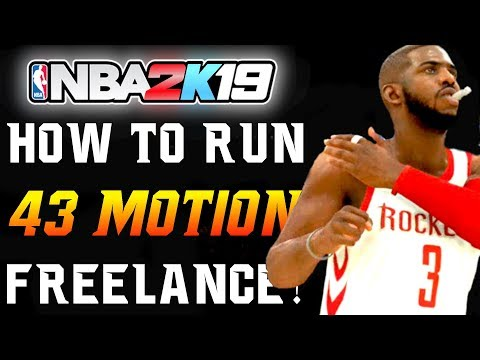 "NBA 2K19 Tutorial - ""How to Run 43 MOTION Freelance!"" 